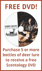 Free DVD with the purchase of 5 or more bottles of deer lure